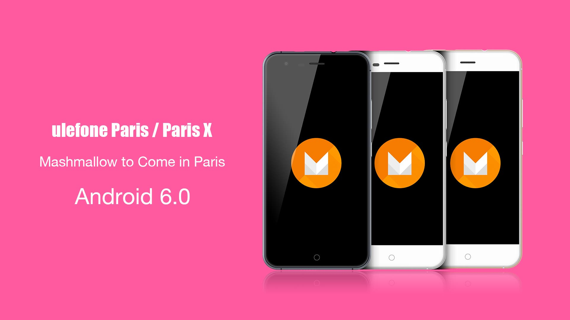 ulefone paris Android m updated