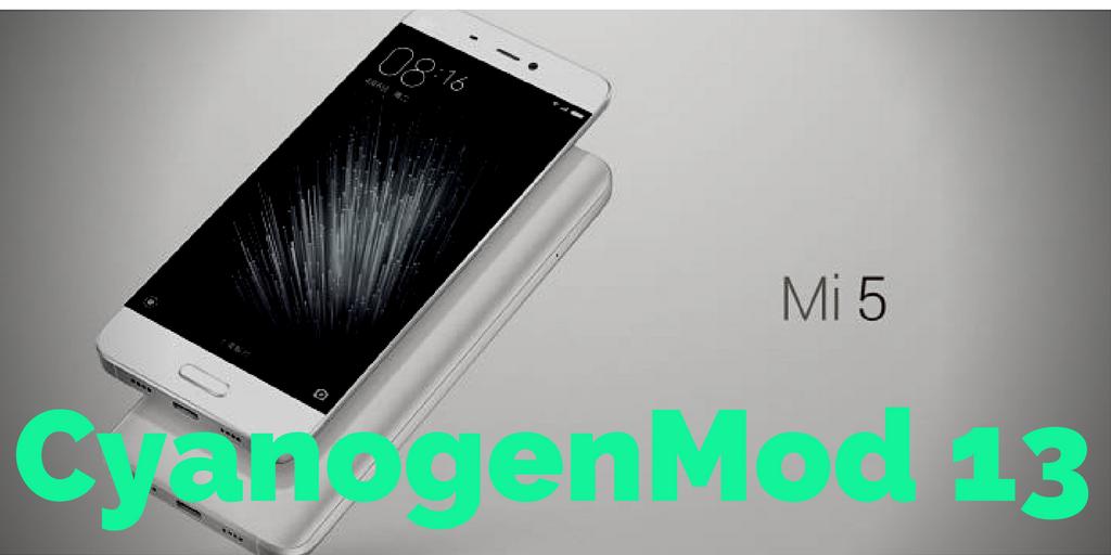 Xiaomi Mi 5 CyanogenMod