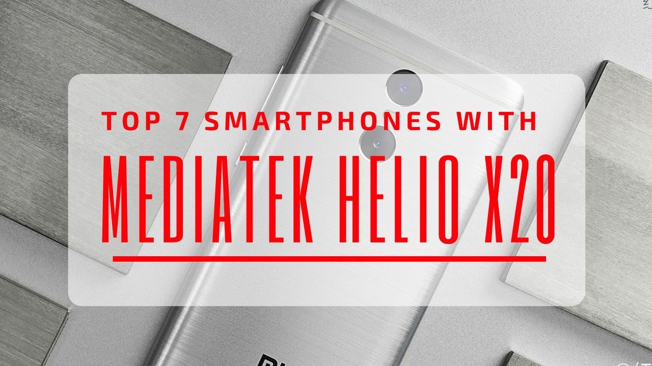 Best Helio X20 Smartphones
