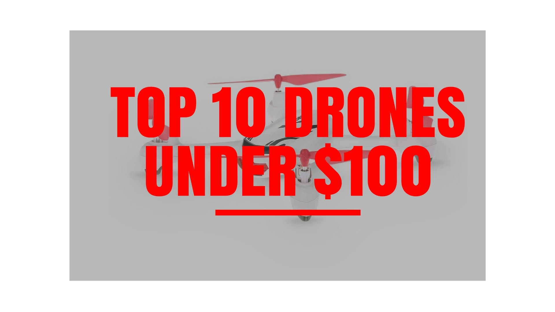 top-10-drones-under-100-1