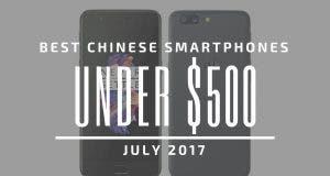 Best Chinese Smartphones Under $500