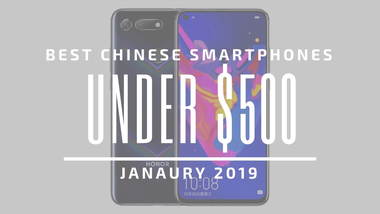 Best Chinese Smartphones $200 2019