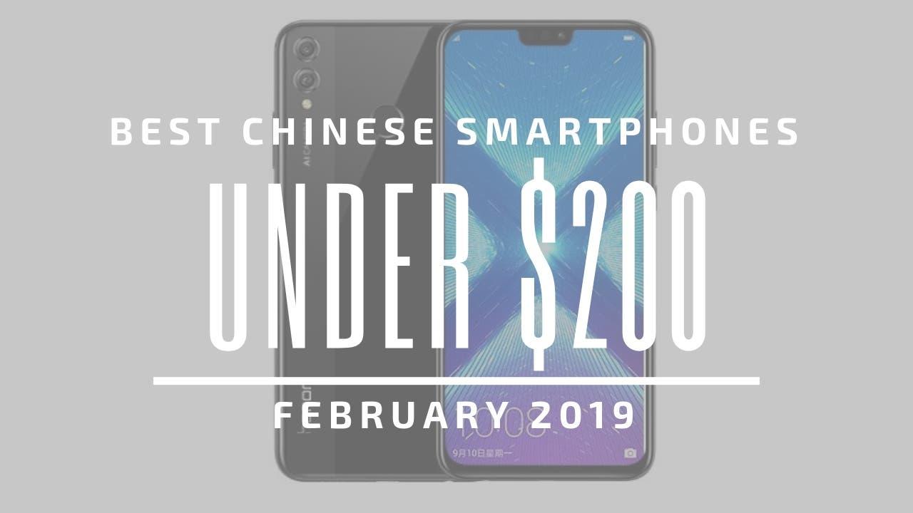 Best Chinese Smartphones $200 2019
