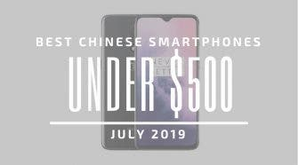 Best Chinese Smartphones $500 2019