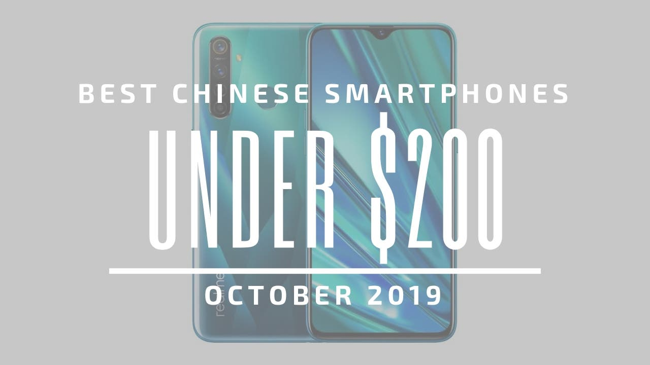 Best Chinese Smartphones 2019 $200