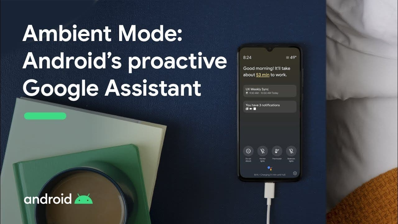 Google launched Ambient mode for Google Assistant