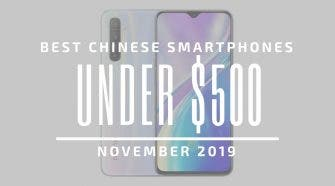 Best Chinese Phones for Under $500