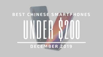 Best Chinese Phones under $200 2019