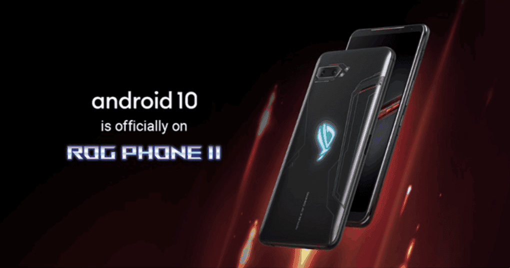 Asus ROG Phone II starts getting Android 10