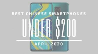 Best Chinese Phones for Under $200 – April 2020