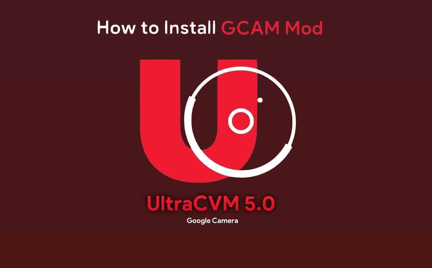 How to install Gcam (UltraCVM 5.0 mod) in all Android smartphones - RapidAPI