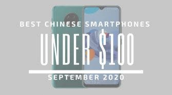 Top 5 Best Chinese Phones for Under $100 – September 2020