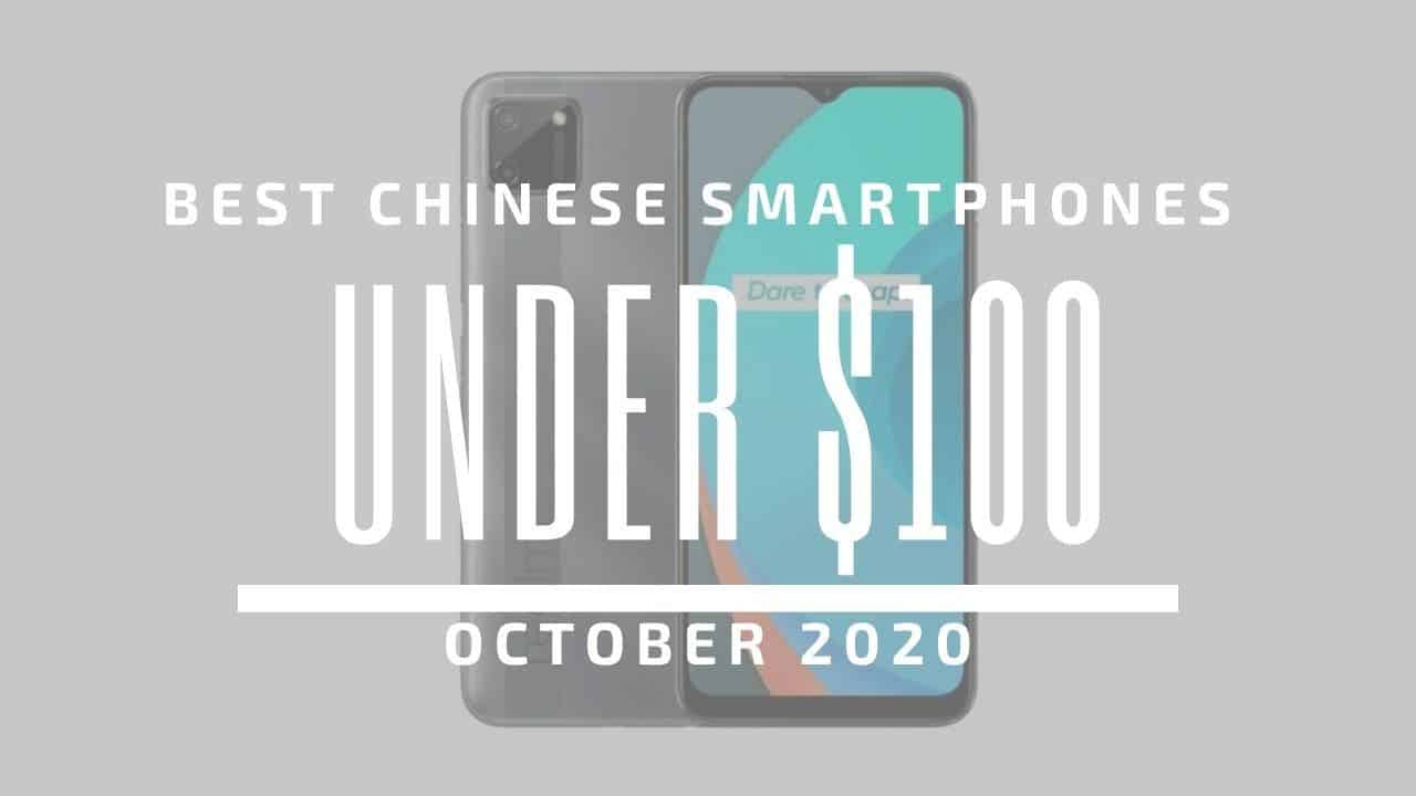 Best Chinese Phones for Under $100 – October 2020