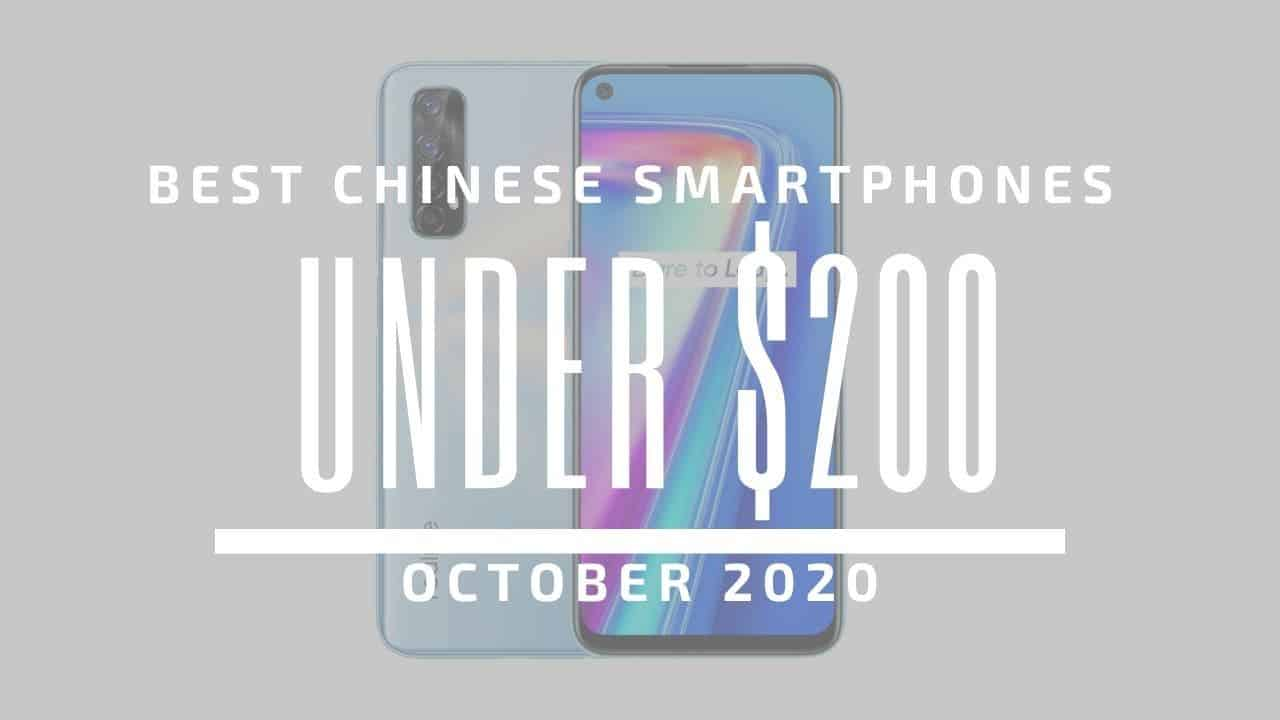 Top 5 Best Chinese Phones for Under $200 - October 2020