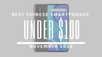 Top 5 Best Chinese Phones for Under $100 – November 2020