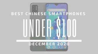 Top 5 Best Chinese Phones for Under $100 – December 2020