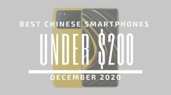 Top 5 Best Chinese Phones for Under $200 - December 2020