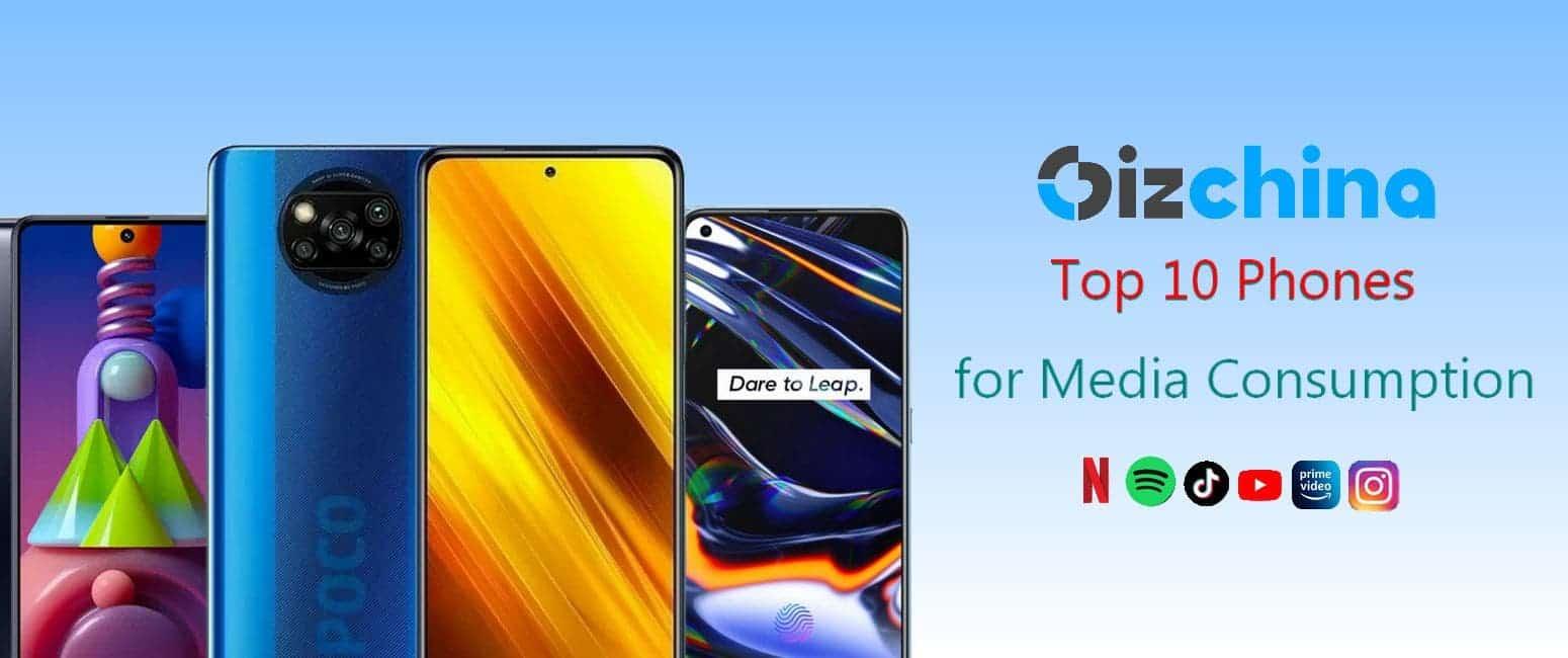 Top 10 Phones for Media Consumption