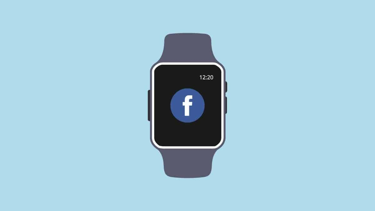 Facebook is about to launch an Android-based Apple Watch competitor - Gizchina.com