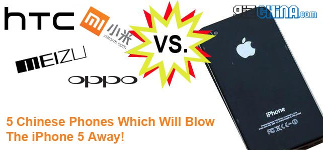 5 top chinese phones which will blow the iPhone 5 away