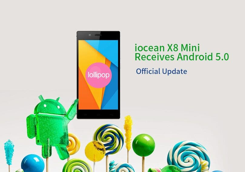 Android 5.0 for iocean X8 Mini