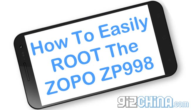 how to easily root the zopo zp998