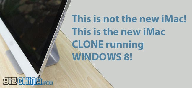 Chinese clone makers on form! Refreshed iMac clone running Windows 8 launched!