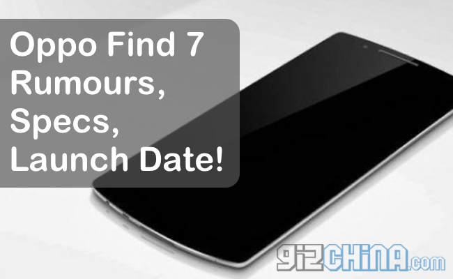 oppo find 7 launch date
