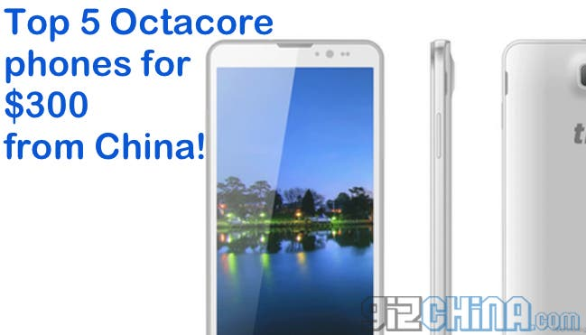 top 5 octacore phones china